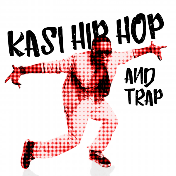 KASI HIP HOP AND TRAP